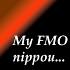 My FMO nippou...