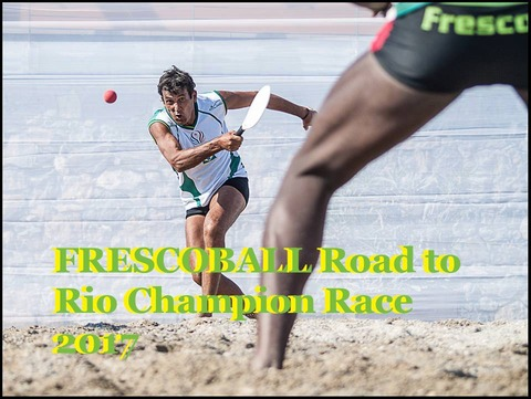 FRESCOBALL Road to Rio Champion Race 2017jpeg