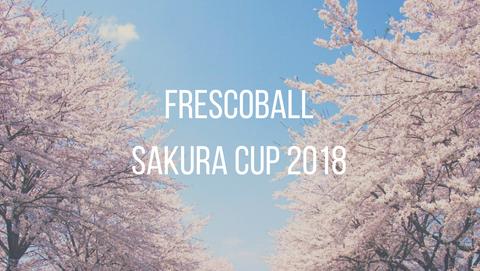 Frescoball sakura cup 2018