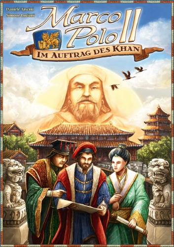 Marco Polo II: Im Auftrag des Khan