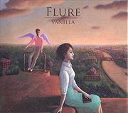 FLURE 「VANILLA」