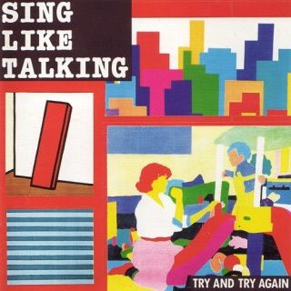 SING LIKE TALKING 「TRY AND TRY AGAIN」