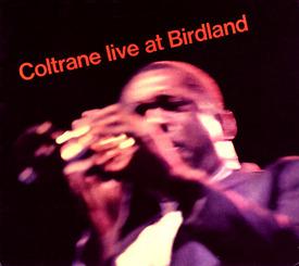 Coltrane Live At Birdland / John Coltrane