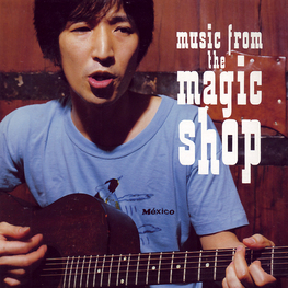 Music From The Magic Shop / おおはた雄一
