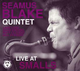 Live at Smalls / Seamus Blake