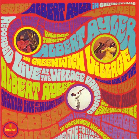 Albert Ayler In Greenwich Village / Albert ...