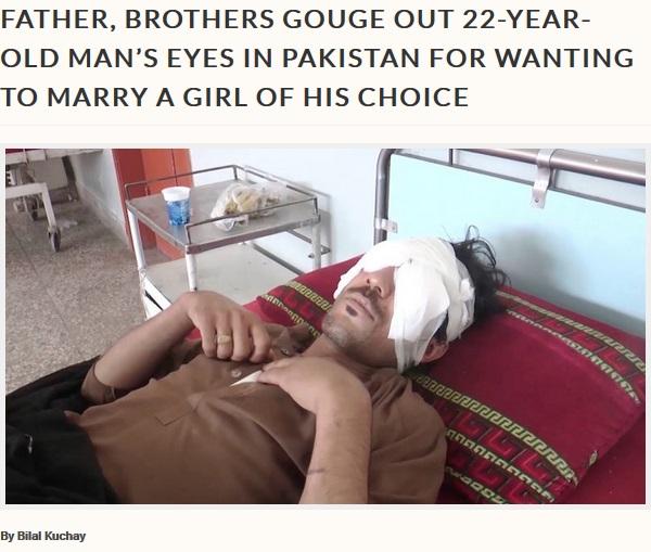 「交際中の女性と結婚したい」と伝えたら父が激怒、息子の両目をくり抜く  パキスタン