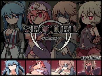 SEQUEL colony