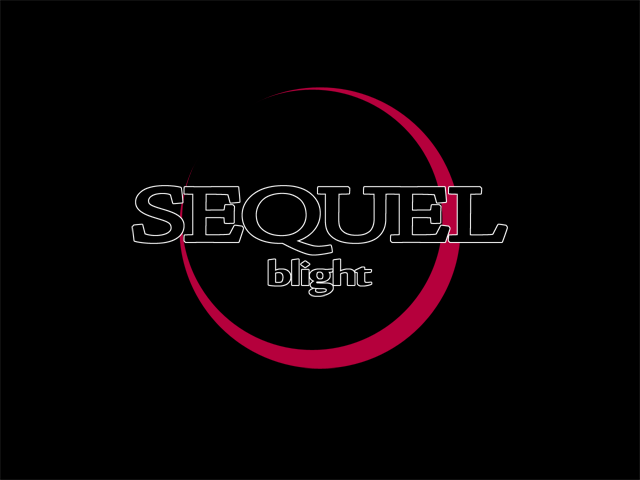 ■SEQUEL blight