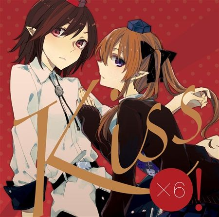 Kiss x6!