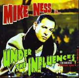 mike ness-under the influences-front