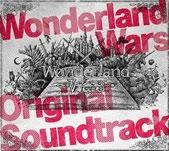Wonderland Wars Original Soundtrack �ֳ�����������졼��ץ��ꥢ�륳�����դ�