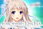 「tone work's Live Fes.2017」
