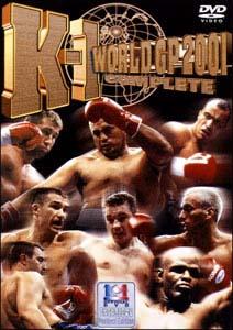 K-1 WORLD GP 2001 COMPLETE [DVD]