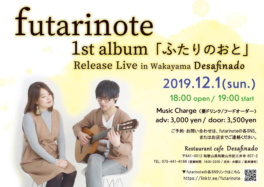 futarinote 1st Album Release Live at Desafinado