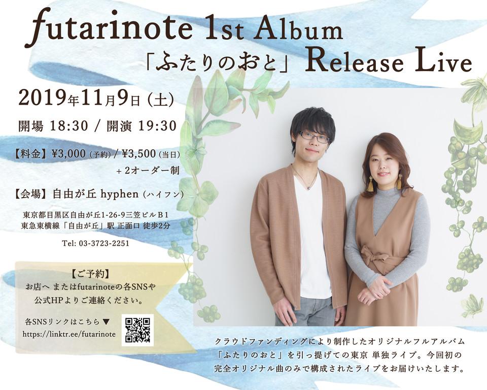 futarinote 1st Album Release Live at hyphen