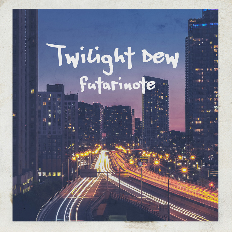 Twilight Dew [single]