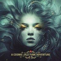 cosmic jazz funk adventure