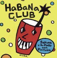 Sakura y su Pinto con Pintura / Habana Club