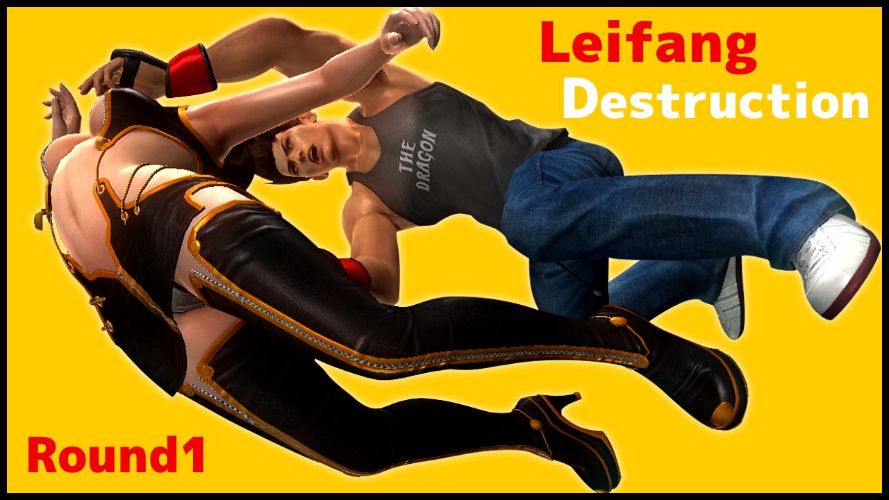 DOA5LR Leifang Destruction Round1