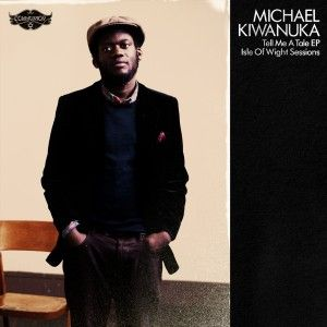 MichaelKiwanukaTellMeATaleEp