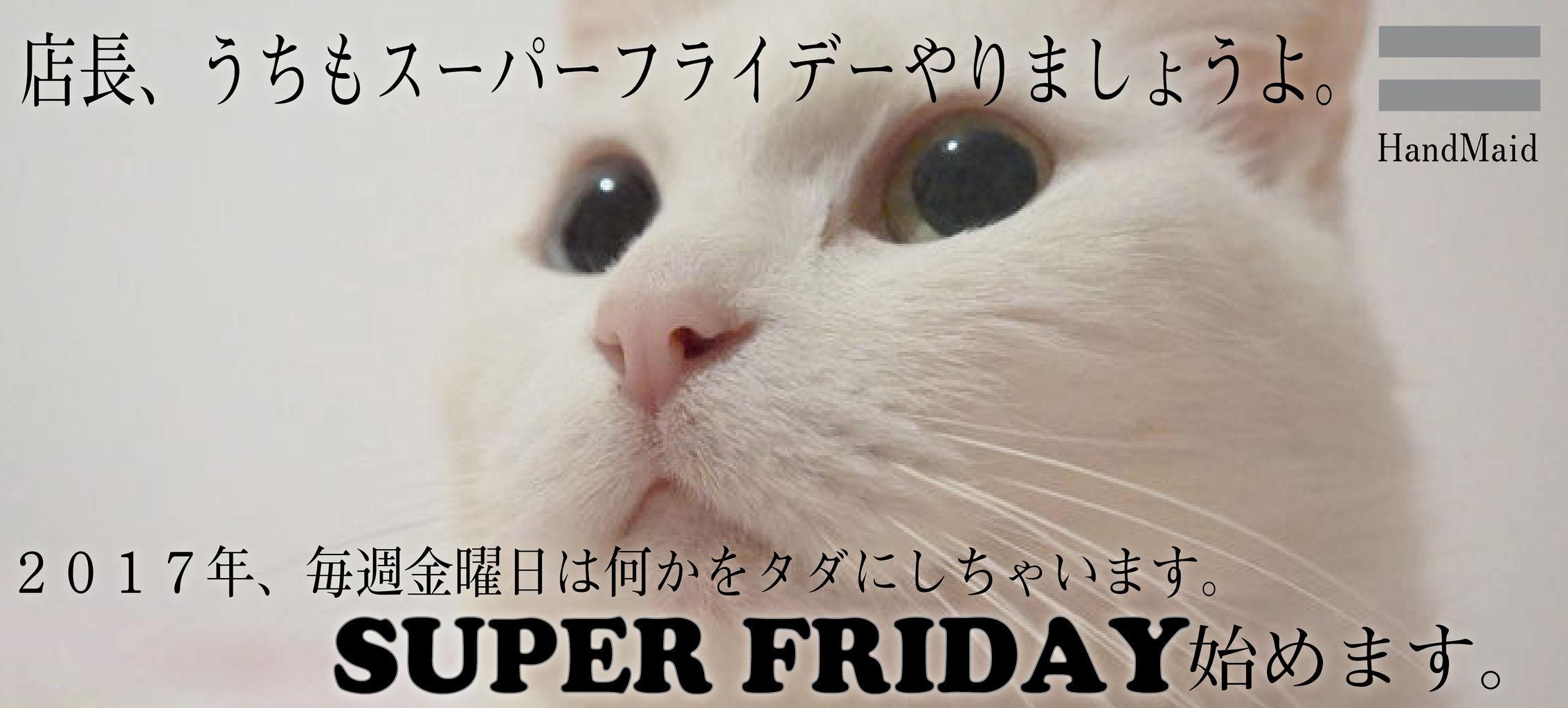 super friday