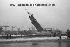1963 - Abbruch des Kaiserspeichers