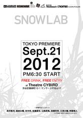 SNOW LAB TOKYO PREMIERE