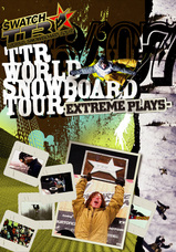 TTR WORLD SNOWBOARD TOUR 06/07 -EXTREME PLAYS-