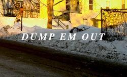 DUMP EMの新作「DUMP EM OUT」フルムービー公開!