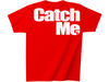 Catch Me Tee Red