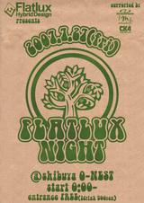 7/27 - FLATLUX NIGHT -