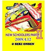 NEW SCHOOLERS PARTY