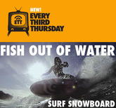 Fish out of Water surf snowboard