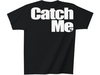 Catch Me Tee Blk