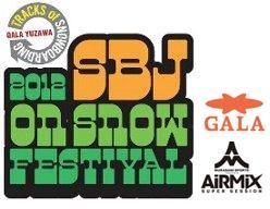 【2012 SBJ on snow FESTIVAL】