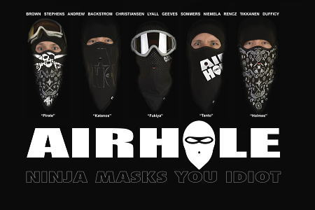 『AIRHOLE!NINJA MASKS YOU IDIOT!!』