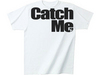 Catch Me Tee Wht