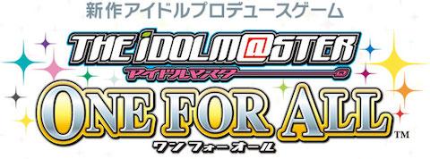 GAME:「アイドルマスター ワンフォーオール」法人別オリジナル特典などの最新情報が公開
