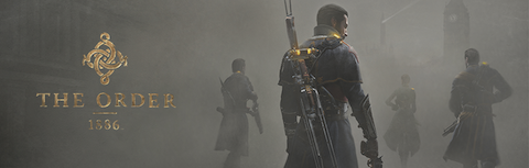 GAME:「The Order: 1886」トレーラームービー『From Round Table to Revolution』公開