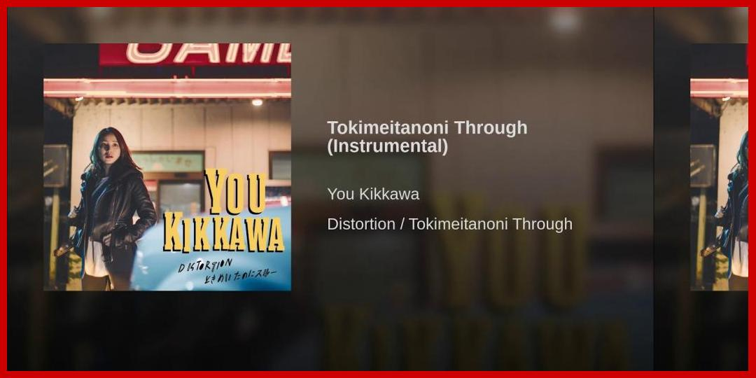 [動画あり][吉川友]Tokimeitanoni Through (Instrumental)