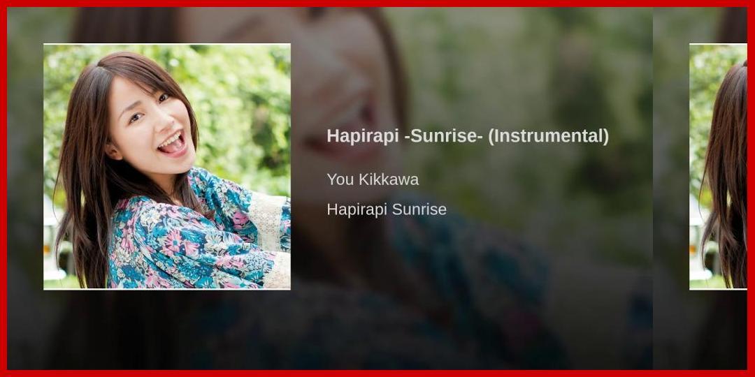 [動画あり][吉川友]Hapirapi -Sunrise- (Instrumental)