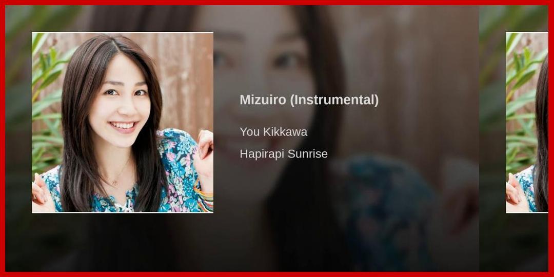 [動画あり][吉川友]Mizuiro (Instrumental)