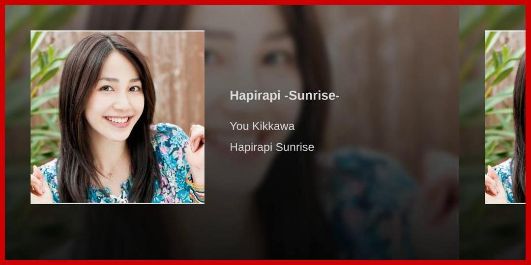 [動画あり][吉川友]Hapirapi -Sunrise-