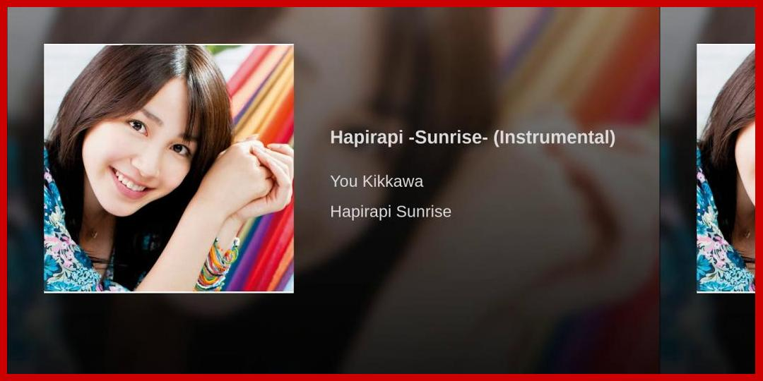 [動画あり][吉川友]Hapirapi -Sunrise- (Instrumental)