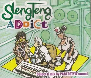 Sleng Teng Addict