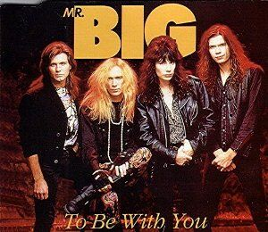 mr-big-to-be-with-you