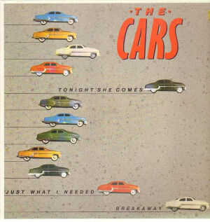 the-cars-tonight-she-comes--just-what-i-needed--breakaway
