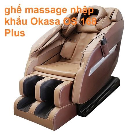 ghế massage nhập khẩu Okasa OS 168 Plus