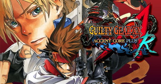 GUILTY GEAR XX ΛCORE PLUS R バナー